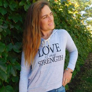 Love Is My Strength Hoddie