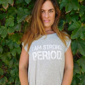 I Am Strong. Period.