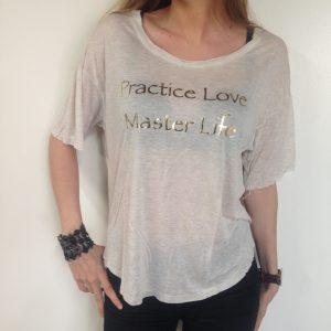 Practice Love, Master Live / Beige