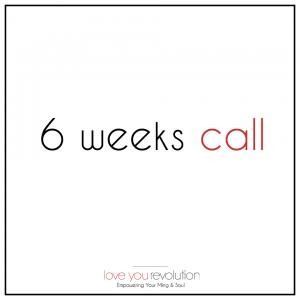6-week Call